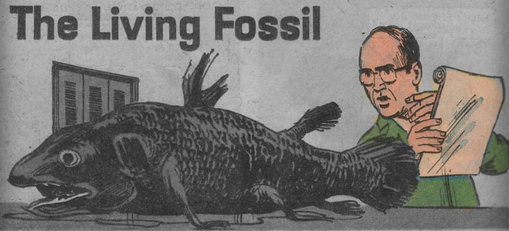 """""""The Living Fossil"""""""