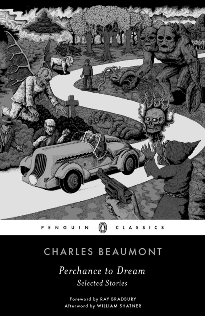 Perchance to Dream: Selected Stories, Penguin Classics, 2015